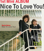 Nice To Love You!